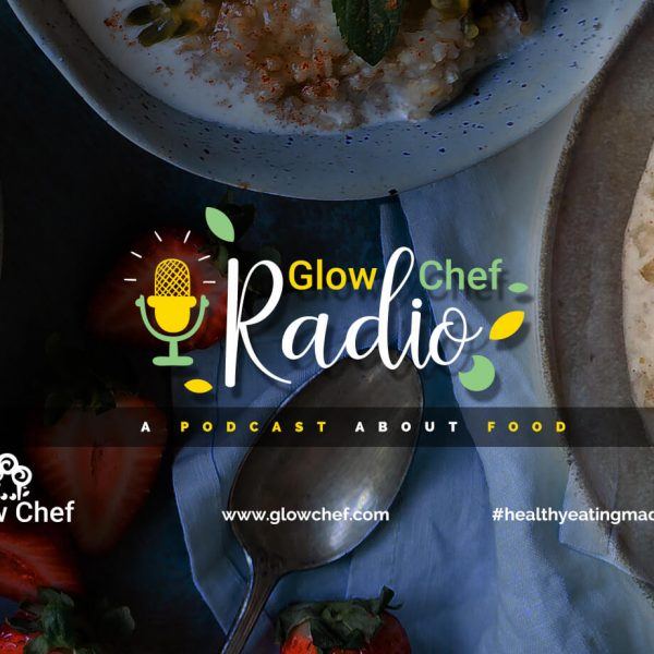Glow Chef Radio
